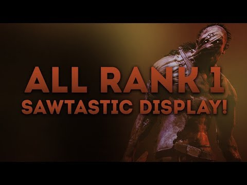 Dead by Daylight WITH...BILLY! - ALL RANK 1 SAWTASTIC DISPLAY!