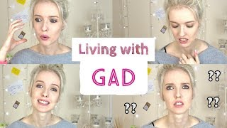 Living With GAD
