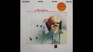 Peter Magadini, Don Menza, Dave Young, George Duke – Polyrhythm (1975)