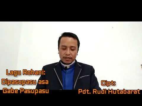 lagu-rohani-terbaru||dipasupasu-asa-gabe-pasupasu:-cipt&voc.-pdt.-rudi-hutabarat
