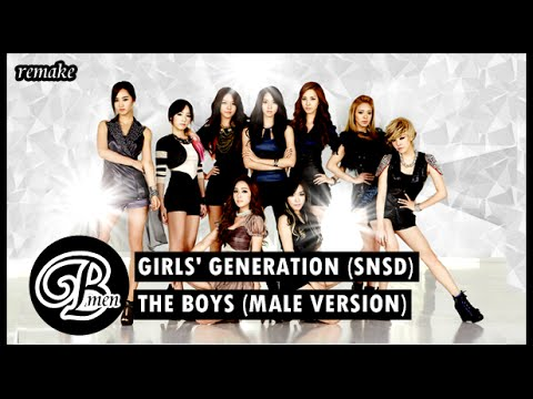 [Remake] 7. Girls' Generation (SNSD) - The Boys (Male Version & Bahasa Indonesia - Bmen)