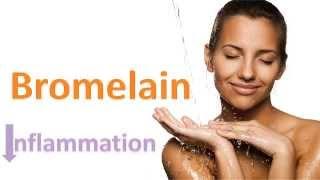 Bromelain Inflammation