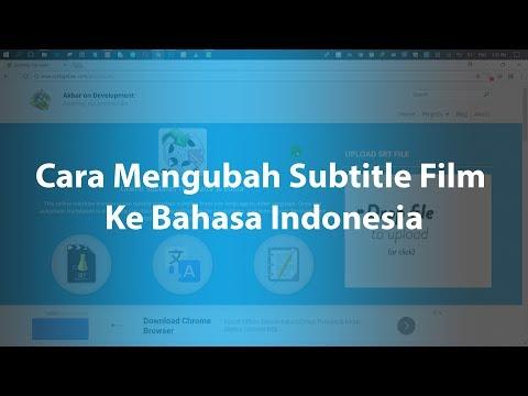 Cara Mengubah Subtitle Film Ke Bahasa Indonesia Tanpa Menggunakan Aplikasi