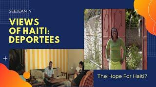 Views From Haiti: Deportees - The Secret Hope for Haiti?