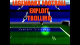 Legendary Football EXPLOIT TROLLING #1 - Roblox