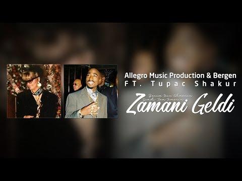 Allegro Prod. \u0026 Bergen FT.Tupac Shakur - Zamanı Geldi #101