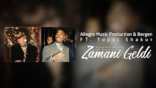 Allegro Prod. & Bergen FT.Tupac Shakur - Zamanı Geldi #101 Resimi