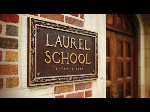 Laurel School: Two Campuses. One Community.