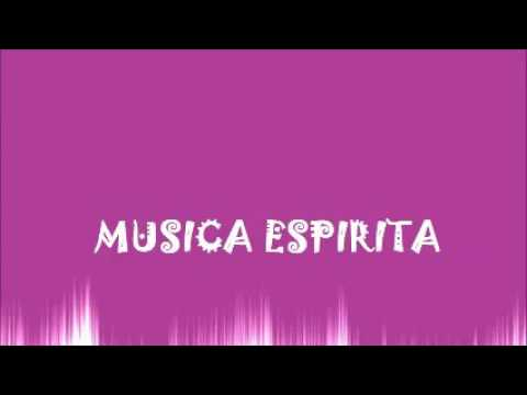musicas espiritas gratis