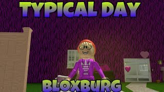un giorno tipico nella Bloxburg! Roblox