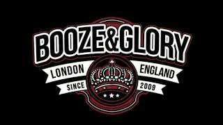 Booze & Glory - London Skinhead Crew Lyrics