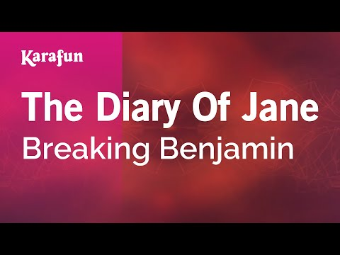 Karaoke The Diary Of Jane - Breaking Benjamin *