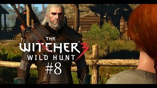 Witcher 3 - PC Gameplay Ultra Settings #8