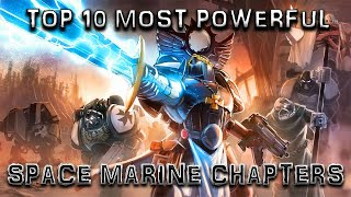 Top 10 Most Powerful Space Marine Chapters  | Warhammer 40k Lore thumbnail