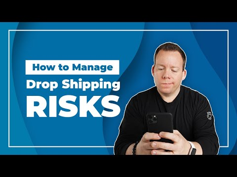 Dropshipping Risks and How to Manage Them