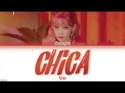 CHUNG HA 청하 - 'Chica'  HANROMENG COLOR CODED 가사