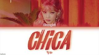 Download lagu CHUNG HA Chica LYRICS 가사