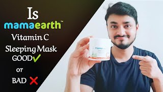 Is Mamaearth Vitamin C Sleeping Mask Good for Men | Do You Actually Require It| Honest Review