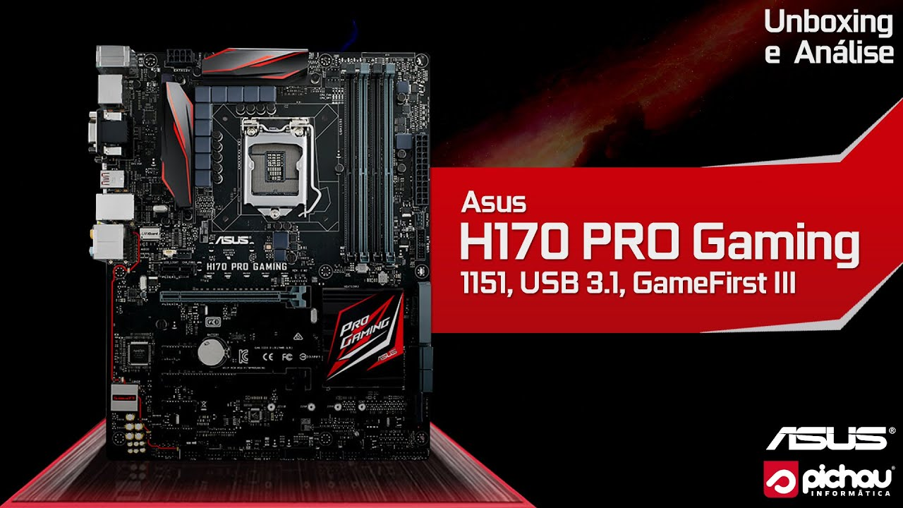 Unboxing e Review - Placa Mãe Asus H170 PRO Gaming 1151 ...