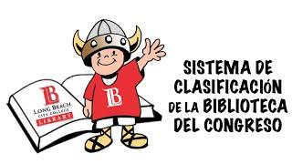 SISTEMA DE CLASIFICACIÓN DE LA BIBLIOTECA DEL CONGRESO (Library of Congress)