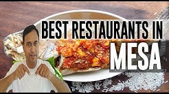 Best Restaurants and Places to Eat in Mesa, Arizona AZ