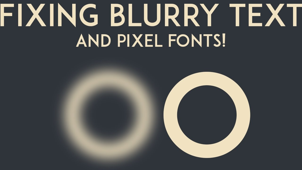 Unity3D Quick Tips: Crispy Pixel Text & Blurred Text Fix