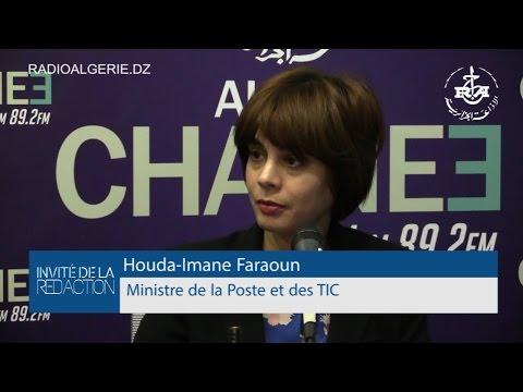 Invité de la redaction: Houda Imane Faraoun Ministre de la Poste et des TIC
