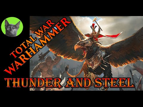 Total War WARHAMMER - Thunder and steel #15 - Panda_Warrior/Aggony vs irongeneral1111/VM
