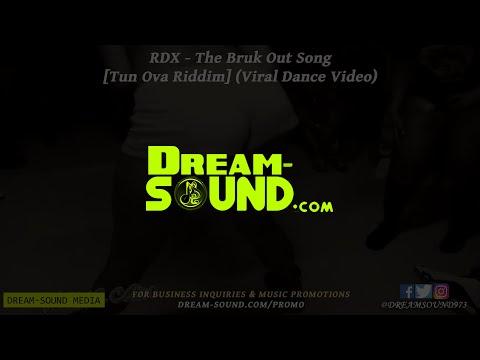 RDX - The Bruk Out Song [Tun Ova](Dancehall 2013)(HD)(Viral Video)