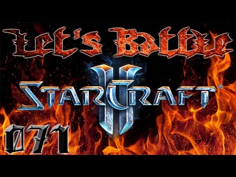 LET'S BATTLE - 071 - STARCRAFT 2