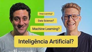 Qual a diferença entre Inteligência Artificial, Machine Learning, Data Science, Deep Learning, etc?