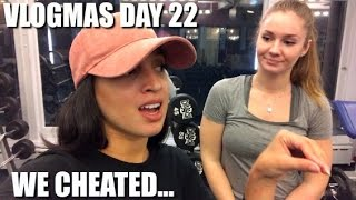 WE CHEATED... | VLOGMAS DAY 22