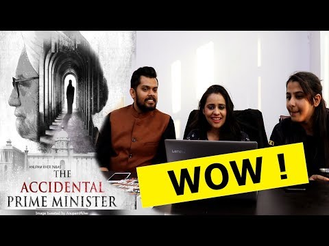 The Accidental Prime Minister Trailer Reaction | Releasing January 11 2019