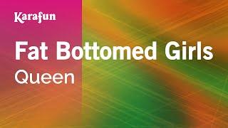 Karaoke Fat Bottomed Girls - Queen *