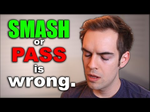 'Smash or Pass' is disgusting.