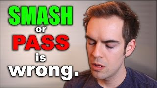 """""""Smash or Pass"""" is disgusting."""