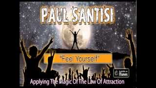 Applying The Law Of Attraction in 4 Minutes Titled FEEL YOURSELF by Paul Santisi Magnetic Poetry