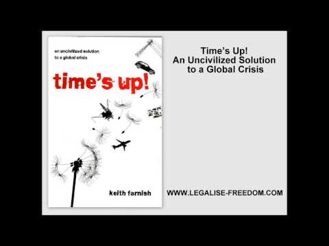 Keith Farnish - Time's Up! An Uncivilized Solution to a Global Crisis