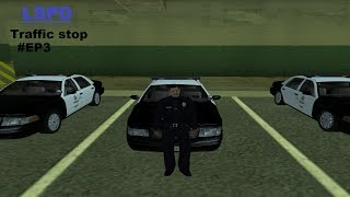 [EX-RP] LSPD traffic stop #EP3