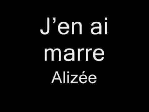 Aprende Francés Con Canciónes - J'en Ai Marre Alizée