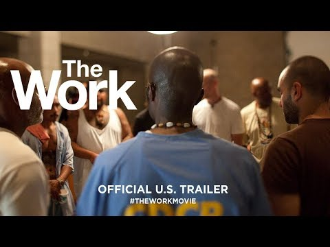 The Work    US Trailer