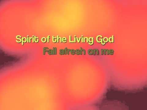 Spirit of the Living God lyrics - YouTube