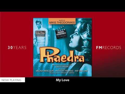 Mikis Theodorakis - Phaedra (Full Album)