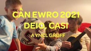 Cân Ewro 2021 | Deio + Casi | Fideo Fi