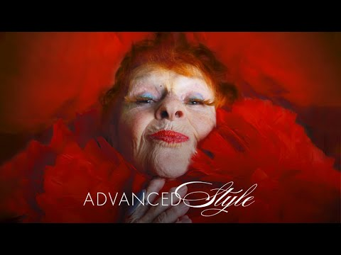 Advanced Style - Official Trailer