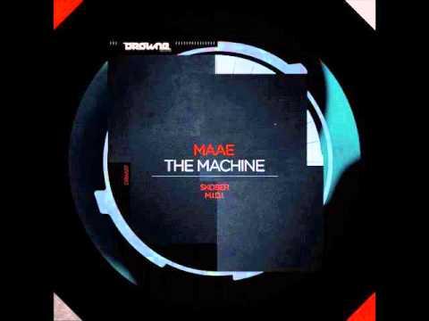 Download Maae-The Machine( Skober Remix) [Drowne Records]