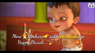 Diwali special Song / Mere Tumhare Sabke Liye happy Diwali / S12