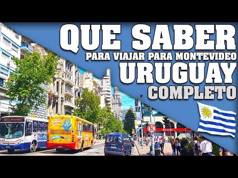 TODO LO QUE NECESITAS SABER PARA VIAJAR A URUGUAY 2018. RESUMEN.