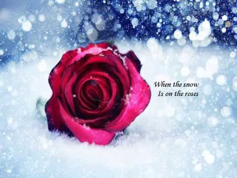 When the snow is on the roses Sonny James