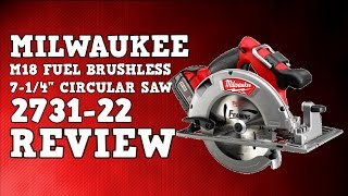 "Milwaukee 2731-22 CCS66 M18 Fuel Brushless 7-1/4"" circular saw Review"